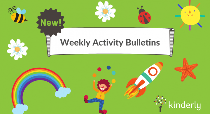 new activity bulletins from kinderly